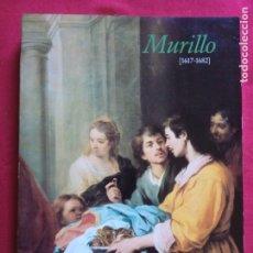 Libros de segunda mano: MURILLO 1617-1682-MUSEO DEL PRADO 1982.. Lote 174305692