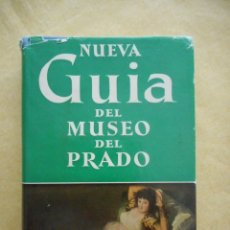 Libros de segunda mano: NUEVA GUÍA DEL MUSEO DEL PRADO. EDITORIA MAYFE. 1957. TIENE 154 PÁGINAS. DIFÍCIL CONSEGUIR. Lote 174306477