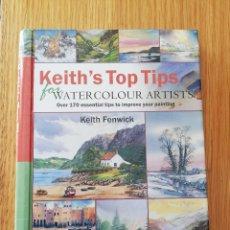 Libros de segunda mano: KEITHS TOP TIPS WATERCOLOUR ARTIST - LIBRO DE TÉCNICAS DE ACUARELA EN INGLÉS. Lote 174322170