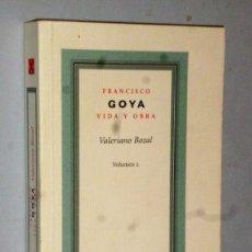 Libros de segunda mano: FRANCISCO GOYA. VIDA Y OBRA. VOLUMEN 2. Lote 174413064