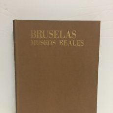 Libros de segunda mano: MUSEOS REALES. BRUSELAS. ARTE ANTIGUO. COLECCIÓN MUSEOS Y MONUMENTOS. SALVAT EDICIONES, 1965.. Lote 174468560