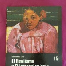 Libros de segunda mano: HISTORIA DEL ARTE: EL REALISMO Y EL IMPRESIONISMO, DE SALVAT. Lote 174525222