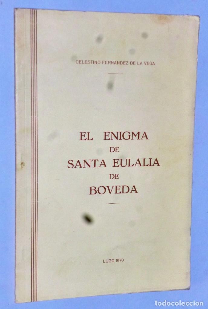 EL ENIGMA DE SANTA EULALIA DE BOVEDA (Libros de Segunda Mano - Bellas artes, ocio y coleccionismo - Pintura)