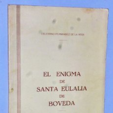Libros de segunda mano: EL ENIGMA DE SANTA EULALIA DE BOVEDA. Lote 174535672