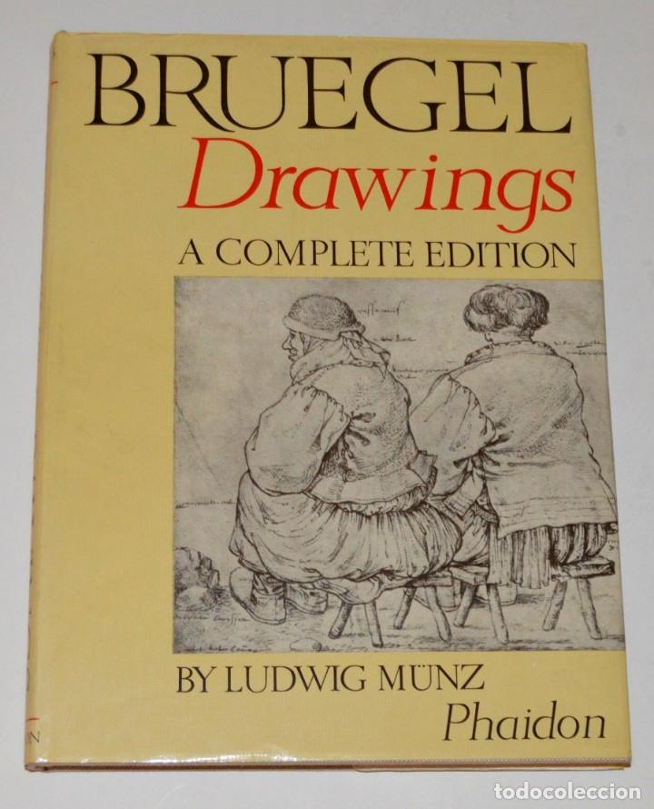 BRUEGEL - DRAWINGS - A COMPLETE EDITION - PHAIDON - CON DÍPTICOS DE EDICIÓN (Libros de Segunda Mano - Bellas artes, ocio y coleccionismo - Pintura)