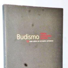 Libros de segunda mano: BUDISMO, MONJES, COMERCIANTES, SAMURAIS. 1000 AÑOS DE ESTAMPA JAPONESA. Lote 175069400