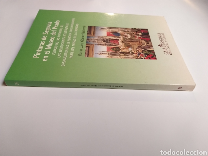 Libros de segunda mano: Segovia pintura antigua . Pinturas de Segovia en el Museo del Prado estudio de las pinturas de las i - Foto 2 - 175220033