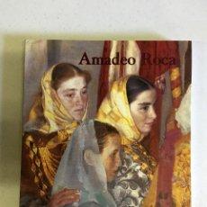 Libros de segunda mano: AMADEO ROCA, PINTURA. Lote 175287559