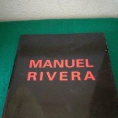 Libros de segunda mano: MANUEL RIVERA CATALOGO. Lote 175406093