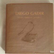 Libros de segunda mano: DIEGO GADIR: PAISAJES, BODEGONES, ANIMALES. Lote 175547699