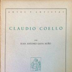 Libros de segunda mano: JUAN ANTONIO GAYA NUÑO. CLAUDIO COELLO. MADRID, 1957. . Lote 175839977