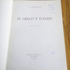 Libros de segunda mano: EL GRECO EN TOLEDO - G. MARAÑÓN - ED. ESPASA CALPE 1963. Lote 175921384