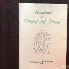 Libros de segunda mano: HOMENAJE A MIGUEL DEL MORAL 1999. Lote 175949389