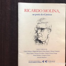 Libros de segunda mano: RICARDO MOLINA. UN POETA DE CÁNTICO. ÓLEOS Y DIBUJOS. 1988. Lote 175949428