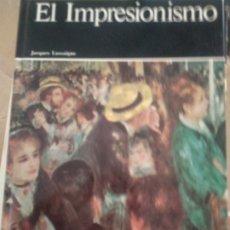 Libros de segunda mano: HISTORIA GENERAL DE LA PINTURA 16, EL IMPRESIONISMO, JACQUES LASSAIGNE, AGUILA. Lote 175982562