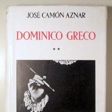 Libros de segunda mano: CAMÓN AZNAR, JOSÉ - DOMINICO GRECO (VOL. II) - MADRID 1950 - ILUSTRADO. Lote 176043410