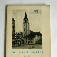 Libros de segunda mano: BERNARD BUFFET - PARIS - GERARD BAUER - EDITORIAL GUSTAVO GILI. 1961. Lote 176225203