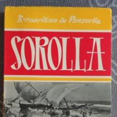 Libros de segunda mano: SOROLLA . BERNARDINO DE PANTORBA. Lote 176233253