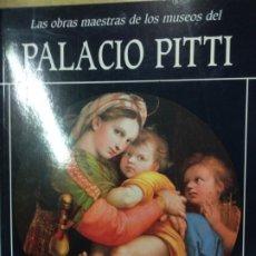 Libros de segunda mano: LAS OBRAS MAESTRAS DE LOS MUSEOS DEL PALACIO PITTI. . Lote 176237197