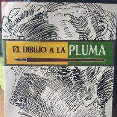 Libros de segunda mano: EL DIBUJO A LA PLUMA .LEDA . Lote 176422655