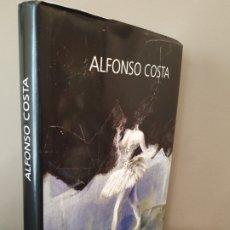 Libros de segunda mano: ALFONSO COSTA EL FABULOSO MUNDO DE - POR ANXELES PENAS - COLECCIÓN GRANDES PINTORES . Lote 176425592