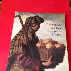Libros de segunda mano: ZURBARAN. LAS DOCE TRIBUS DE ISRAEL. MUSEO DEL PRADO. AÑO 1995. Lote 176576309