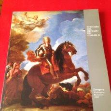 Libros de segunda mano: PINTORES DEL REINADO DE CARLOS II. IBERCAJA Y MUSEO DEL PRADO. AÑO 1996. Lote 176626794