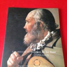 Libros de segunda mano: LOS MUSICOS DE GEORGES DE LA TOUR. MUSEO DEL PRADO. AÑO 1994. Lote 176627512