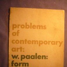 Libros de segunda mano: W. PAALEN: - FORM AND SENSE [PROBLEMS OF CONTEMPORARY ART . NUMBER 1] - (NEW YORK, 1945). Lote 176745005