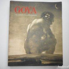 Libros de segunda mano: GOYA Y EL ESPÍRITU DE LA ILUSTRACIÓN Y96054. Lote 176811047