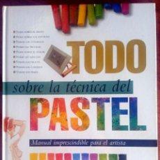 Libros de segunda mano: TODO SOBRE LA TÉCNICA DEL PASTEL - PARRAMÓN - 9788434218659. Lote 176830535