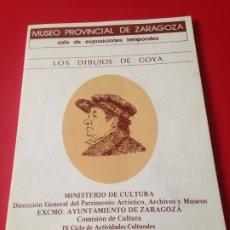 Libros de segunda mano: LOS DIBUJOS DE GOYA. MUSEO PROVINCIAL DE ZARAGOZA. AÑO 1978. Lote 176891372