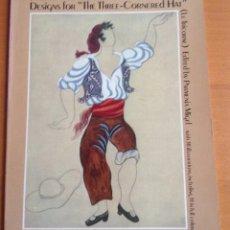 Libros de segunda mano: PABLO PICASSO DESINGS FOR THE THREE-CORNERED HAT (LE TRICORNE) 1978. Lote 176997863