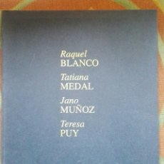 Libros de segunda mano: RAQUEL BLANCO, TATIANA MEDAL, JANO MUÑOZ, TERESA PUY XUNTA GALICIA, PINTORES GALLEGOS. Lote 177268978
