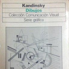 Libros de segunda mano: KANDINSKY DIBUJOS - SERIE GRÁFICA - GUSTAVO GILI. Lote 178260505
