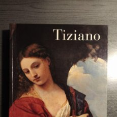 Libros de segunda mano: TIZIANO . CATÁLOGO EXPOSICIÓN MUSEO DEL PRADO, . Lote 178306693