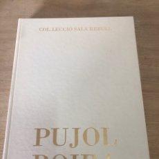 Libros de segunda mano: COL LECCIO SALA REBULL PUJOL BOIRA. Lote 178558275