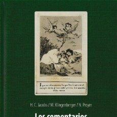 Libros de segunda mano: LOS COMENTARIOS MANUSCRITOS SOBRE LOS CAPRICHOS DE GOYA. TOMO I (JACOBS/KLINGERBERGER/PREYER) I.F.C.. Lote 178652958