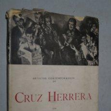Libros de segunda mano: CRUZ HERRERA. CECILIO BARBERAN. 1944. Lote 178792012