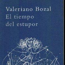 Libros de segunda mano: EL TIEMPO DEL ESTUPOR. Lote 178847540