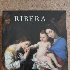 Libros de segunda mano: RIBERA. 1591-1652. PÉREZ SÁNCHEZ (ALFONSO E.), SPINOSA (NICOLA) (DIR.) . Lote 178961612