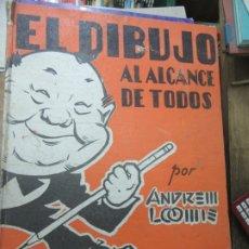 Libros de segunda mano: EL DIBUJO AL ALCALDE DE TODOS (1946), ANDREW LOOMIS. ART.548-293. Lote 179233527