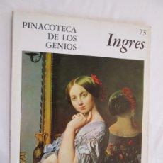 Libros de segunda mano: PINACOTECA DE LOS GENIOS Nº 73 - J. A. DOMINIQUE INGRES - EDITORIAL CODEX 1966. . Lote 179336437