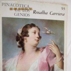 Libros de segunda mano: PINACOTECA DE LOS GENIOS Nº 93 - ROSALBA CARRIERA - EDITORIAL CODEX 1966. . Lote 179336603