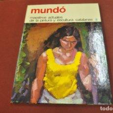 Libros de segunda mano: MUNDÓ - MAESTROS ACTUALES DE LA PINTURA Y ESCULTURA CATALANAS - AR17. Lote 179950897