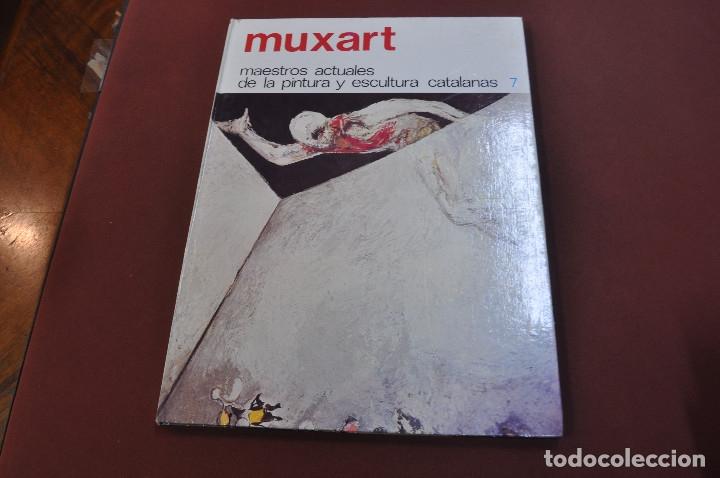 MUXART - MAESTROS ACTUALES DE LA PINTURA Y ESCULTURA CATALANAS - AR17 (Libros de Segunda Mano - Bellas artes, ocio y coleccionismo - Pintura)