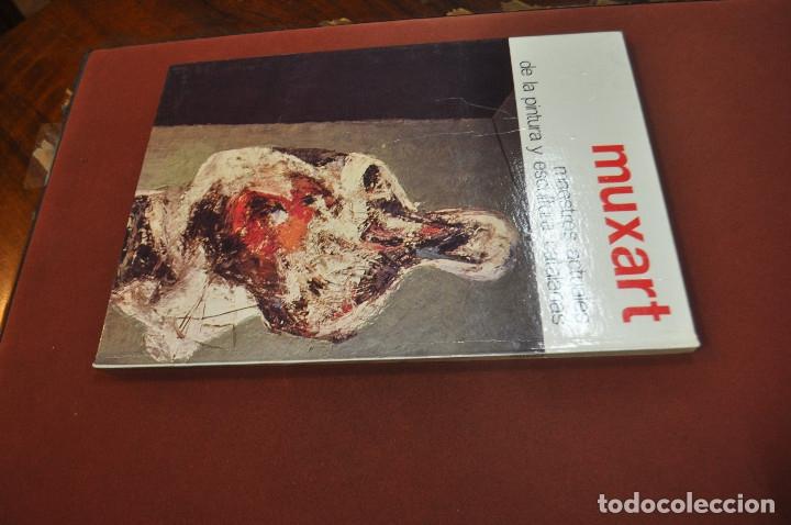 Libros de segunda mano: muxart - maestros actuales de la pintura y escultura catalanas - AR17 - Foto 3 - 179950965
