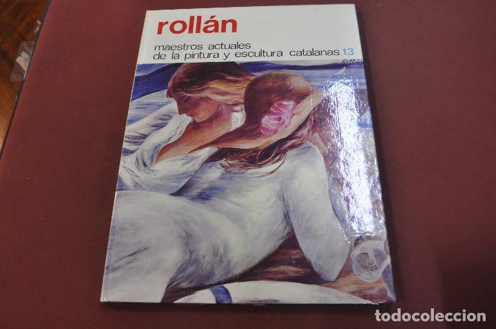 ROLLÁN - MAESTROS ACTUALES DE LA PINTURA Y ESCULTURA CATALANAS - AR17 (Libros de Segunda Mano - Bellas artes, ocio y coleccionismo - Pintura)