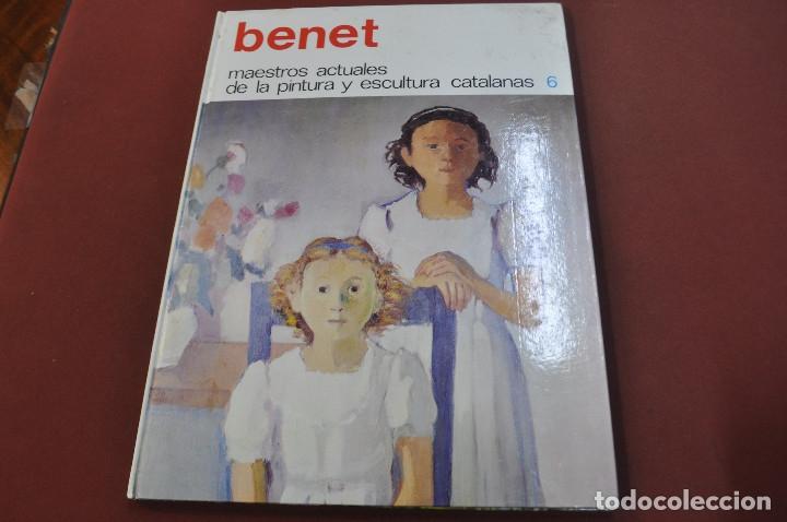 BENET - MAESTROS ACTUALES DE LA PINTURA Y ESCULTURA CATALANAS - AR17 (Libros de Segunda Mano - Bellas artes, ocio y coleccionismo - Pintura)