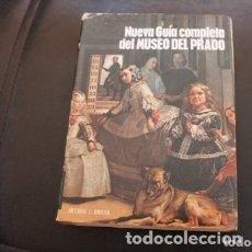 Libros de segunda mano: NUEVA GUIA COMPLETA DEL MUSEO DEL PRADO. Lote 180274663